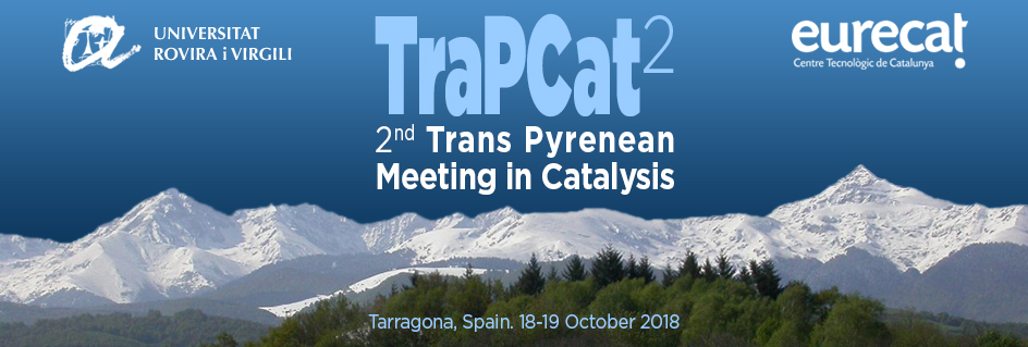 2nd Trans Pyrenean Meeting in Catalysis
